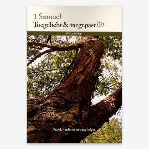 Toegelicht & Toegepast; Bijbelstudie; 1 Samuël; M.G. de Koning; ISBN: 9789057984327