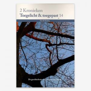 M.G. de Koning; Toegelicht & Toegepast;2Kronieken;  Bijbelstudie; ISBN: 9789057984556