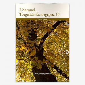 Toegelicht & Toegepast; Bijbelstudie; 2Samuël; M.G. de Koning; ISBN: 9789057984334