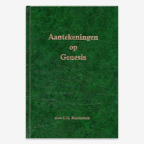 C.H. Mackintosh; Aantekeningen op Genesis; Bijbelcommentaar Genesis;