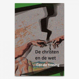 ISBN 9789057983511; 'De Christen en de wet'; M.G. de Koning; Hearth Cry;