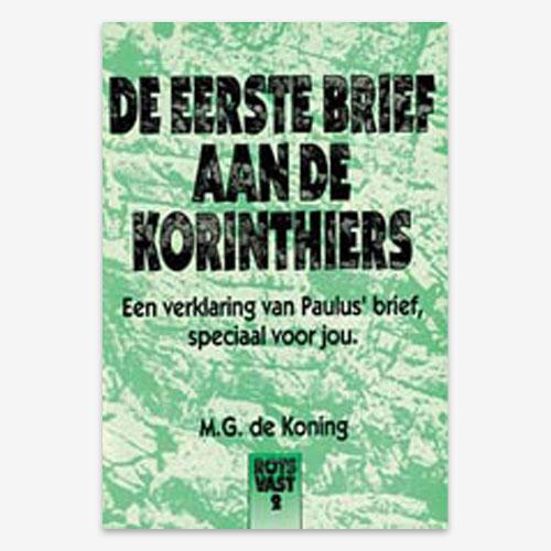 bijbelstudie; Rotsvast; 1Korinthe; 1Korinthiërs; 1Korinthiërs; 1Corinthiërs; 1Cor.; ISBN 9789079718474