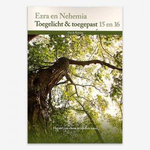 M.G. de Koning; Toegelicht & Toegepast 15; Toegelicht & Toegepast 16; Bijbelstudie;  ISBN 9789057984563; Ezra en Nehemia;