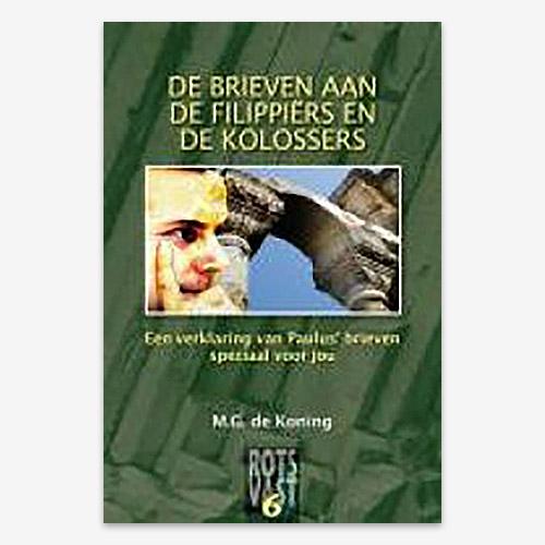 M.G. de Koning; ISBN 9789080886742; Brieven van Paulus; Filippiërs en Kolossers; Filippenzen; Colossenzen;