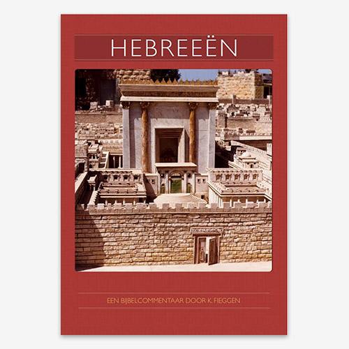 Bijbelstudie; Kees Fieggen - Hebreeën.