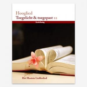 Bijbelstudie; Toegelicht & Toegepast; 22 Hooglied; ISBN 978905798511