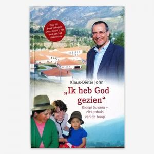 Ik heb God gezien; Dr. Klaus Dieter John; ISBN 9789079859948