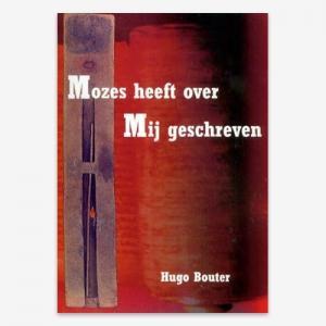 ISBN 9789079718016; Hugo Bouter; H. Bouter; Mozes; Mozes in het NT; Typologie