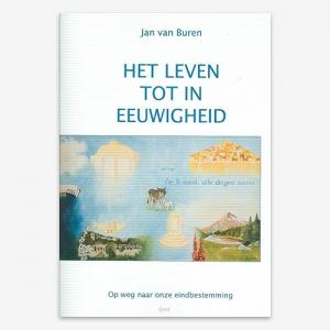 Jan van Buren; Het leven tot in eeuwigheid; 9879491797217;
