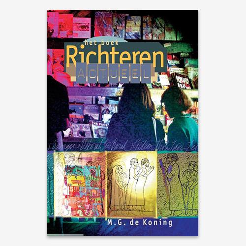 Richteren; Richteren Actueel; ISBN 9789079718061; M.G. de Koning;