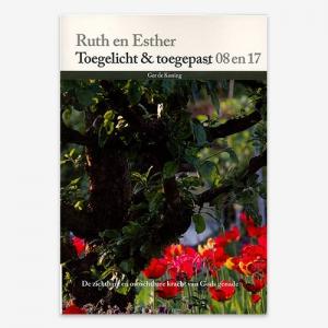 Toegelicht & Toegepast; Bijbelstudie; Ruth en Esther