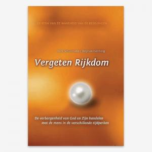 Vergeten Rijkdom; ISBN 9789064511646; Dirk Schürmann Stephan Isenberg Israël Gemeente 1000 jarig rijk
