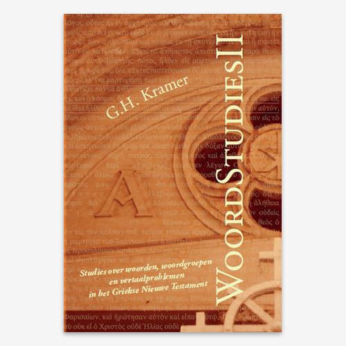 Brieven van Paulus; Grieks; G.H. Kramer; Bijbelstudie; ISBN 9789079718481